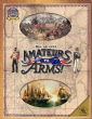 War of 1812 : Amateurs to Arms